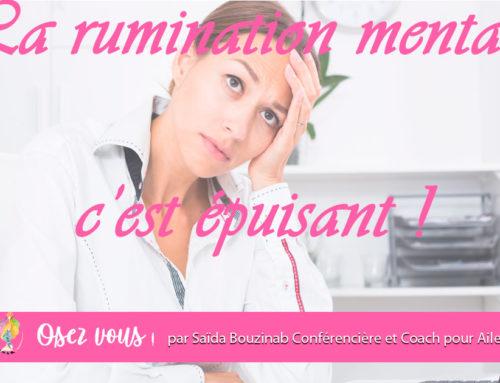 La rumination mentale, c'est épuisant !